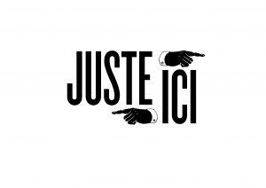 JUSTE ICI