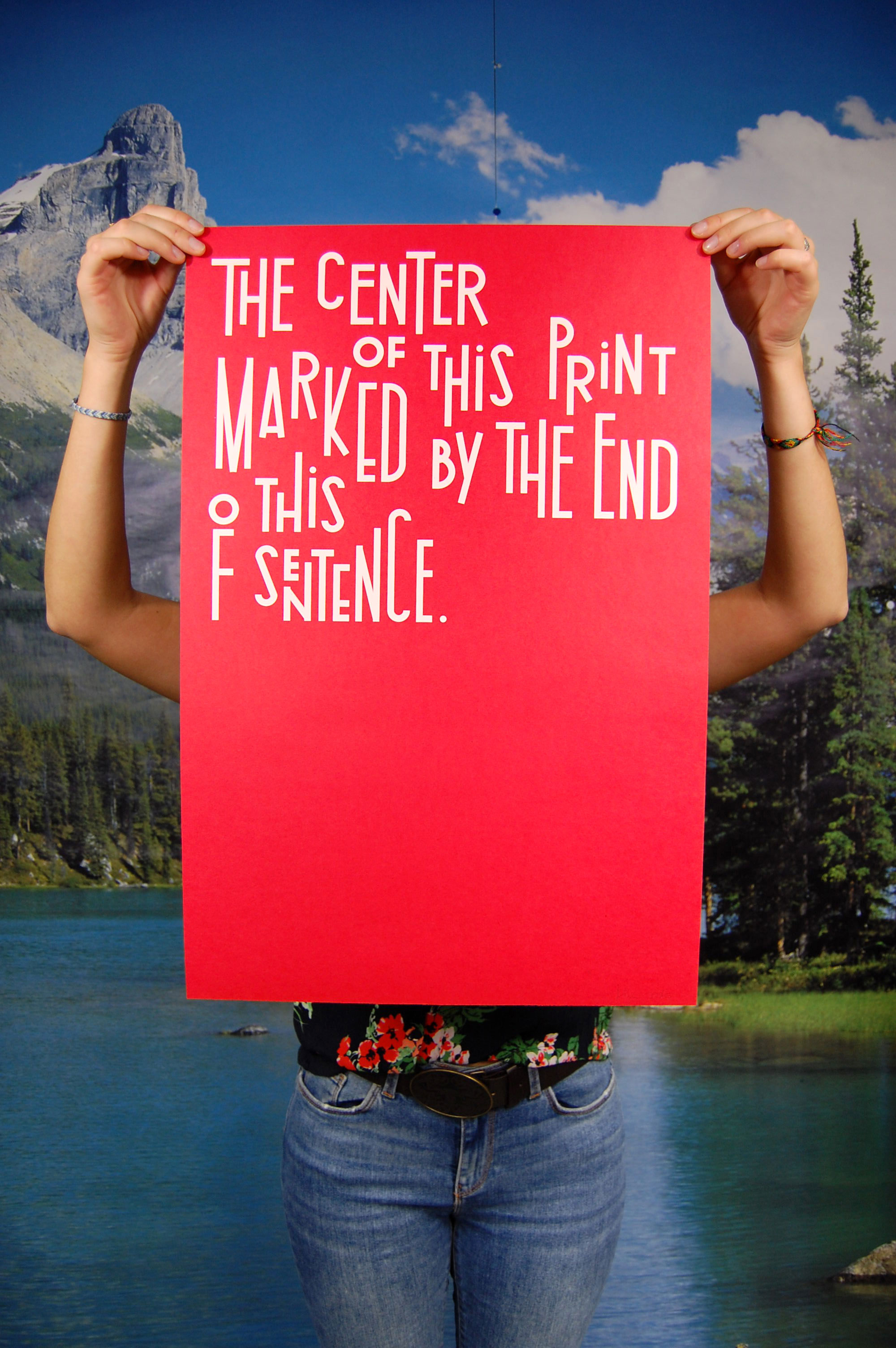 "1- HELMUT SMITS – ""The center of this print marked by the end of this sentence."" – RED"